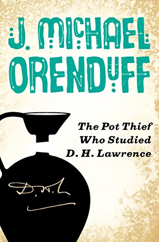 The Pot Thief Who Studied D. H. Lawrence (The Pot Thief Mysteries Book 5)