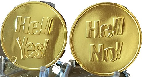 Hell Yes - Hell No Flipping Coin Gold Color Decision Maker Flip Medallion by RecoveryChip