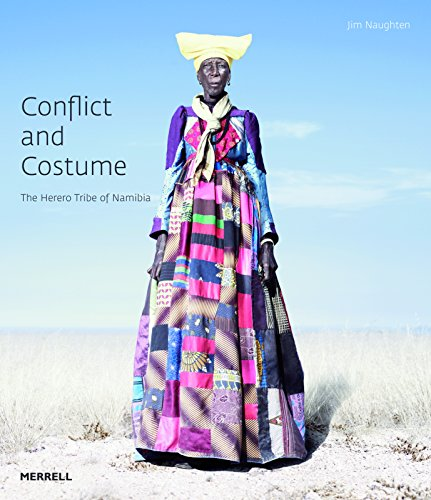 Search : Conflict and Costume: The Herero Tribe of Namibia