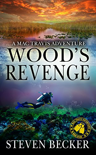 Wood's Revenge: Action and Adventure in the Florida Keys (Mac Travis Adventures Book 6) (Best Fish And Ski Boats)
