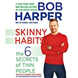 Skinny Habits: The 6 Secrets of Thin People: Skinny Rules