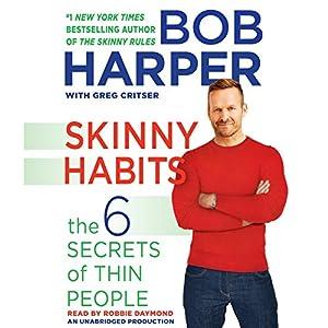 Skinny Habits Hörbuch