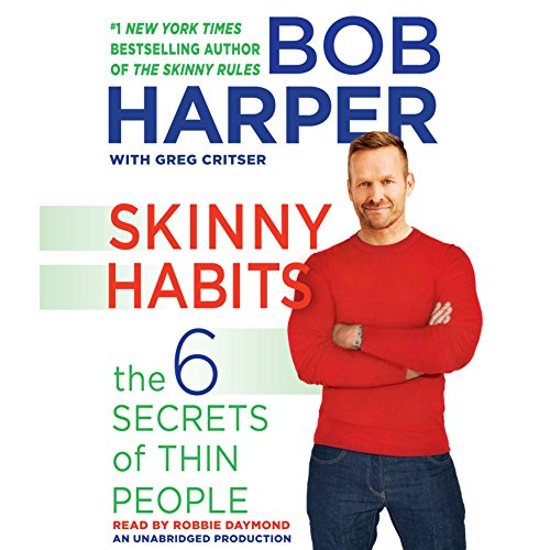 Skinny Habits: The 6 Secrets of Thin People: Skinny Rules Audiobook [Free Download by Trial] thumbnail