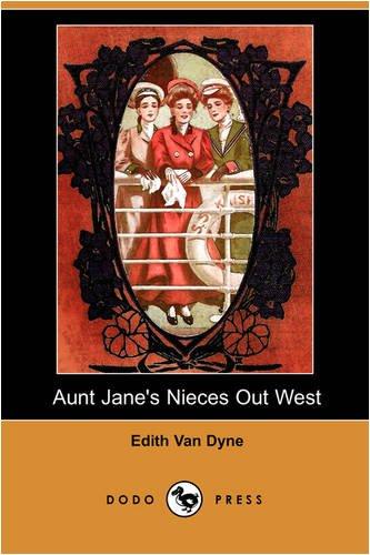 Read Online Aunt Jane's Nieces Out West (Dodo Press) pdf epub