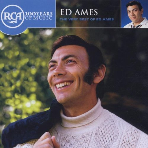 The Very Best of Ed Ames (The Best Of Ed Ames)