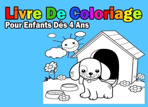 Livre De Coloriage Pour Enfants Ds 4 Ans: Pour Garon (French Edition)