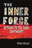 The Inner Force, Frank Schmitz, 1418475033