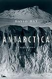 Antarctica, David Day, 0199861455