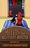 Melvin the Reluctant Monster