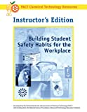 Building Student Safety Habits for the Workplace, Sarquis, Mickey, 1883822246