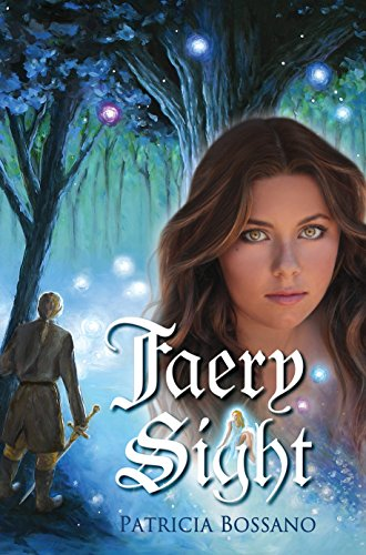 Faery Sight (Faerie Legacy Series Book 1) by [Bossano, Patricia]