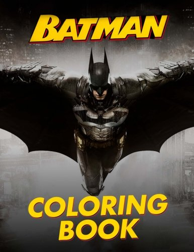 !BEST BATMAN Coloring Book: Great Coloring Pages for Kids and Adults<br />[P.D.F]