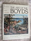 img - for The Art of the Boyds: Generations of Artistic Achievement book / textbook / text book