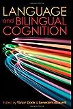 Language and Bilingual Cognition, , 1848729243
