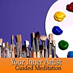 Guided Meditation for Your Inner Artist | Val Gosselin