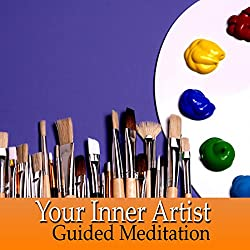 Guided Meditation for Your Inner Artist