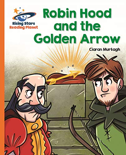 Reading Planet - Robin Hood and the Golden Arrow - Orange: Galaxy (Rising Stars Reading Planet) (English Edition)