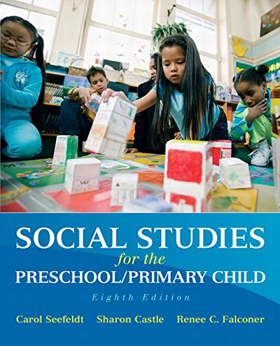 Social Studies for the Preschool/Primary Child (8th Edition)