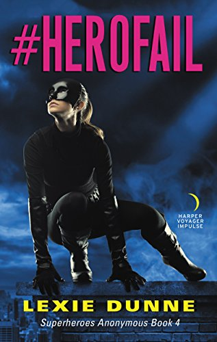 #Herofail: Superheroes Anonymous Book 4 ()