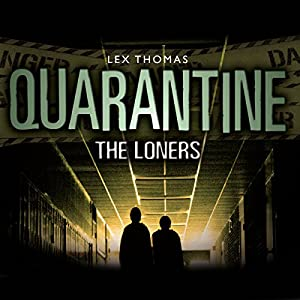 Quarantine: The Loners Audiobook