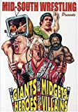 Giants, Midgets, Heroes & Villains