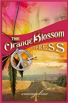 The Orange Blossom Express by [Evangeline, Marlena]
