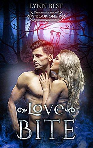 Love Bite: Book One (Bite Series 1) by [Best, Lynn]
