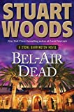img - for Bel Air Dead by Woods, Stuart [Putnam Adult,2011] (Hardcover) book / textbook / text book