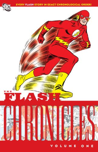 The Flash Chronicles, Vol. 1 by Various/ Infantino, Carmine (ILT)