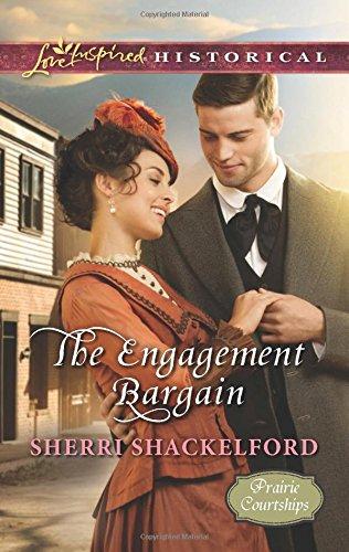 The Engagement Bargain (Prairie Courtships)