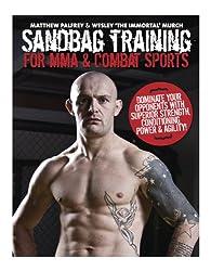 Sandbag Training for MMA & Combat Sports