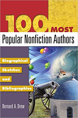 100 Most Popular Nonfiction Authors Biographical Sketches And