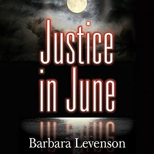 Justice in June Audiobook