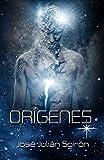 ORÍGENES (Spanish Edition)