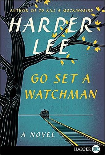Go Set a Watchman: A Novel: Amazon.de: Harper Lee ...
