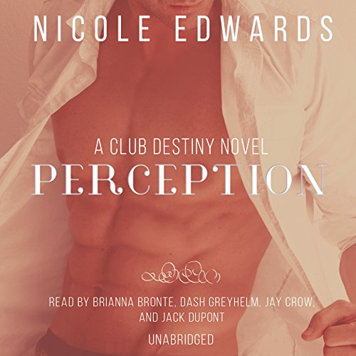 Perception: A Club Destiny Novel, Book 6