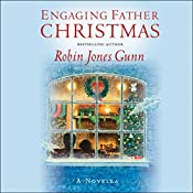 Engaging Father Christmas: A Novella | Robin Jones Gunn