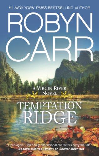 Temptation Ridge - Book #6 of the Virgin River
