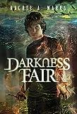 Darkness Fair (The Dark Cycle Book 2)