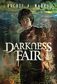 Darkness Fair (The Dark Cycle Book 2) by [Marks, Rachel A.]