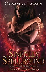 Sinfully Spellbound (Spells That Bind) (Volume 1)