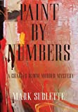 Paint by Numbers, Mark Sublette, 0985544805