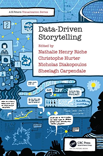 Data-Driven Storytelling (AK Peters Visualization Series) by A K Peters/CRC Press