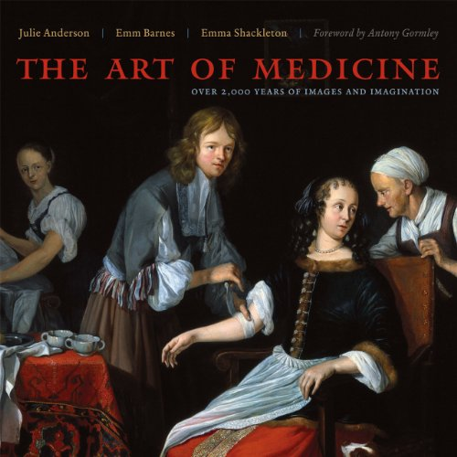 The Art of Medicine: Over 2,000 Years of Images and Imagination Image Graphics 2000