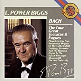 Bach:  The Four Great Toccatas and Fugues