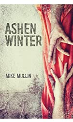 Ashen Winter (Ashfall Trilogy Book 2)