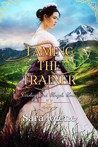 Book Visitor Unexpected - Taming the Trainer (Cowboys and Angels Book 4)