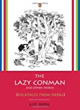 Front cover for the book The Lazy Conman and Other Stories: Folktales from Nepal by Ajit Baral