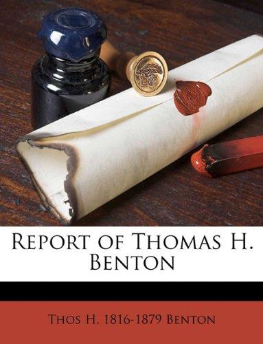 Download Report of Thomas H. Benton pdf