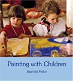 Painting with Children, Brunhild Muller, 0863153666